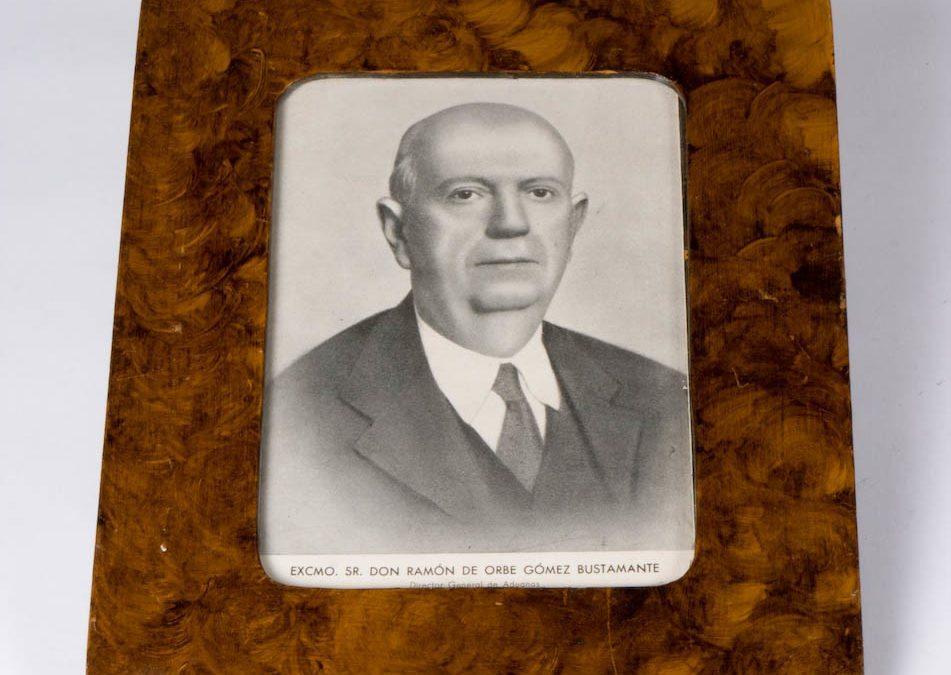 SR. DON RAMÓN DE ORBE GÓMEZ BUSTAMANTE