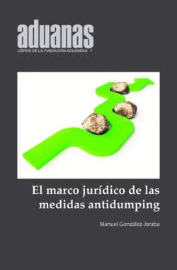 Marco Jurídico de las medidas antidumping