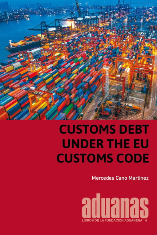 Customs Debt Under The EU Customs Code
