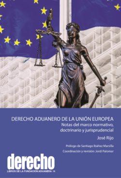Derecho Aduanero de la unión europea