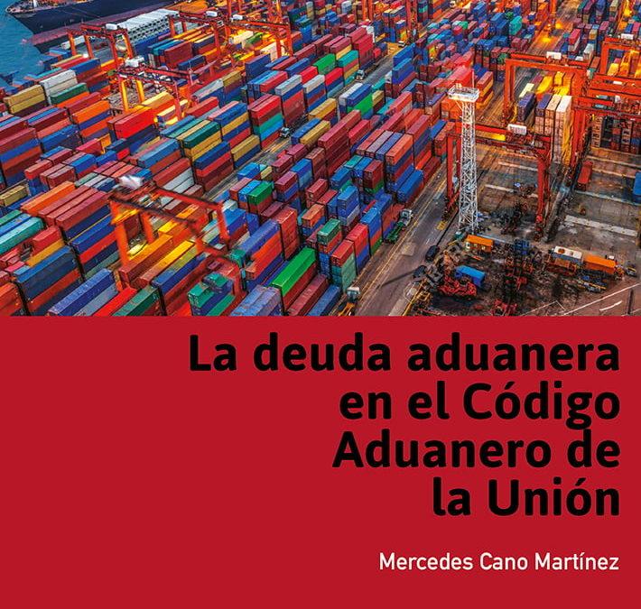 """Presentación libro """"Deuda Aduanera en el Código Aduanero de la Unión"""""""